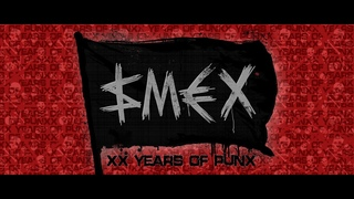 SMEX - XX Years Of Punx (Official Video 2020)