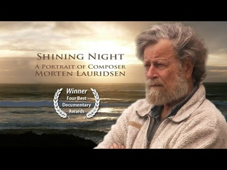 Shining Night: A Portrait of Composer Morten Lauridsen
