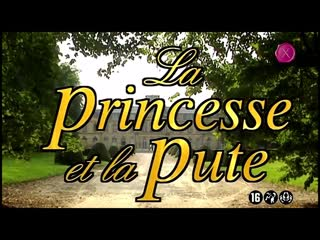 La Princesse Et La Pute / 1996 Marc Dorcel
