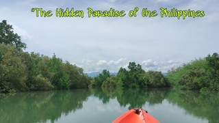 The Hidden Paradise of the Philippines-Kayak Adventure Travel&Tour
