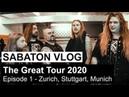 SABATON Vlog - The Great Tour 2020 - Episode 1 Zurich, Stuttgart, Munich