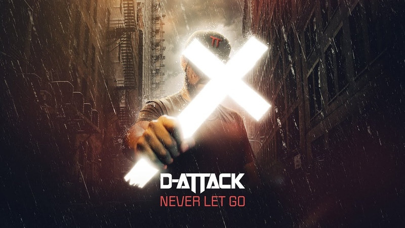 D Attack Never Let Go Official Audio