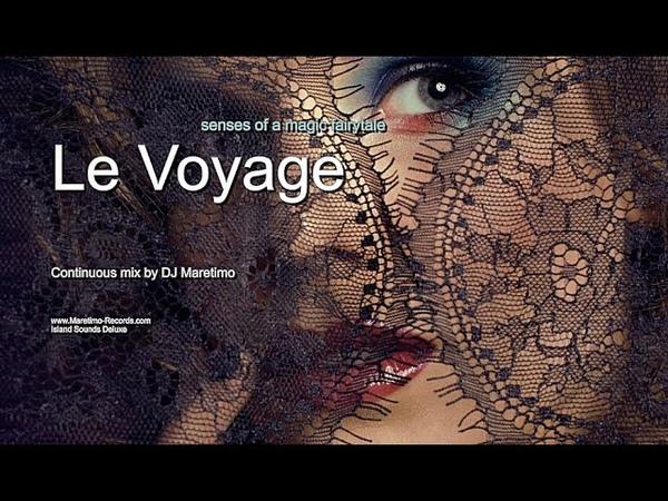 DJ Maretimo - Le Voyage - Senses Of A Magic Fairytale (Full Album) HD, 2019, Chill Cafe Sounds