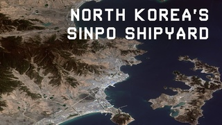 High Resolution - North Korea's Sinpo Shipyard