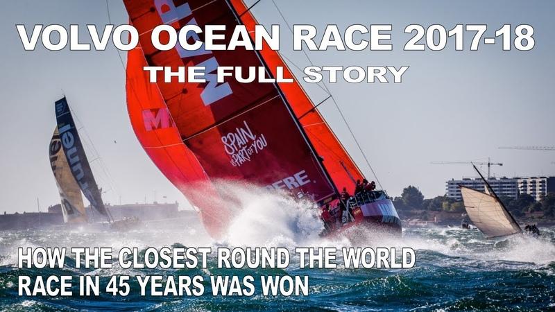 The Full Story Volvo Ocean Race 2017 18