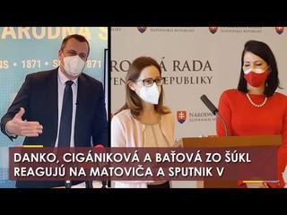 Andrej Danko prekvapil informáciami o Sputniku, Cigániková a Baťová reagujú na Matoviča