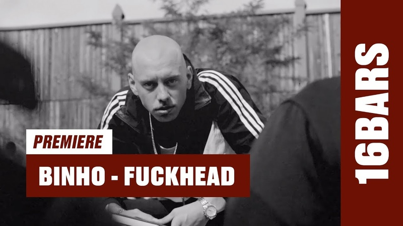 Binho - Fuckhead (prod. by Funkvater Frank ZNKMO) |16BARS Videopremiere