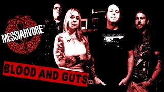 MESSIAHVORE - BLOOD AND GUTS (official) video