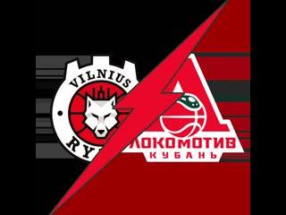 Rytas Vilnius vs. Lokomotiv Kuban