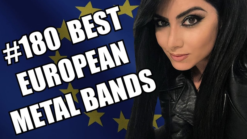 BEST EUROPEAN METAL BANDS 180 ✪