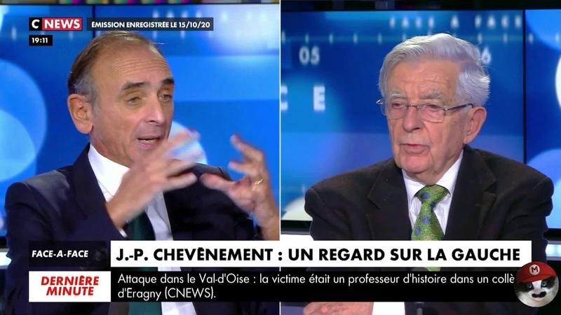 Débat Eric ZEMMOUR Jean Pierre CHEVENEMENT