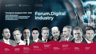 Industry 2020   Открытие второго ежегодного форума по цифровизации промышленности