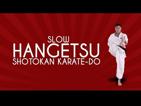 Hangetsu (SLOW) - Shotokan Karate JKA