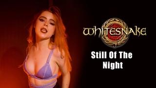 Still Of The Night (Whitesnake); by The Iron Cross