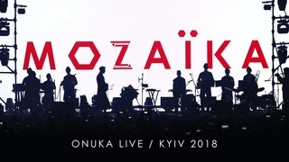 ONUKA - GOLOS [MOZAЇKA LIVE] / KYIV, 2018