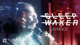 Sleep Waker - Distance [Official Music Video]