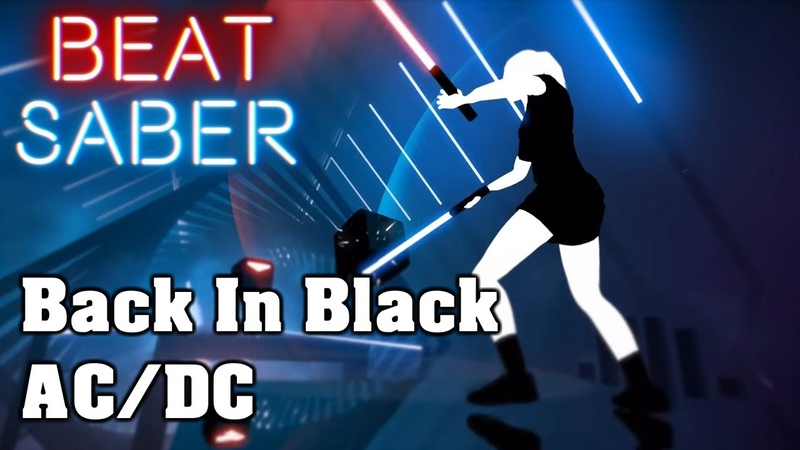Beat Saber - Back In Black - AC/DC (custom song)   FC