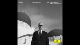 Moby - 'The Lonely Night' ft. Kris Kristofferson & Mark Lanegan (Official Audio)