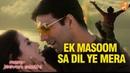 Ek Masoom Sa I Mere Jeevan Saathi I Akshay I Ameesha I Nadeem Shravan