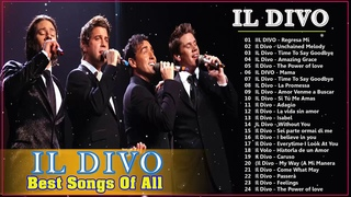 Il Divo Greatest Hits Full Album 2020 ||  Best Songs Of Il Divo 2020