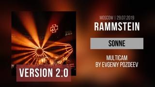 Rammstein - Sonne [V. 2.0] (Moscow, Luzhniki Stadium      Multicam by Evgeniy Pozdeev)