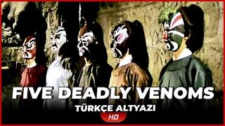 The Five Deadly Venoms | 1978 | Türkçe Altyazılı Yabancı Filmi | Full Film İzle