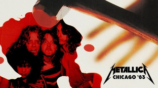 Metallica: Live in Chicago, Illinois - August 12, 1983 (Full Concert... Mostly)