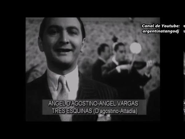 Ángel D'Agostino Ángel Vargas Tres esquinas