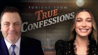 True Confessions with Nick Offerman and Hailey Bieber | The Tonight Show Starring Jimmy Fallon