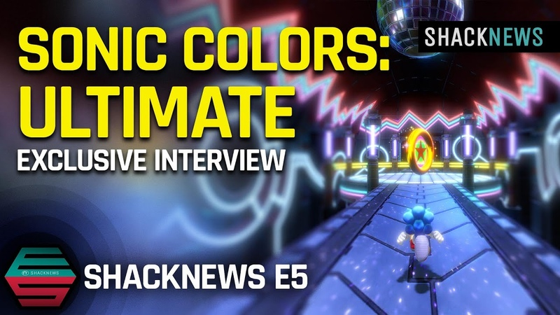 Shacknews E5 Exclusive Sonic Colors Ultimate Interview