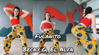 Fulanito - Becky G, El Alfa choreography by Sonya