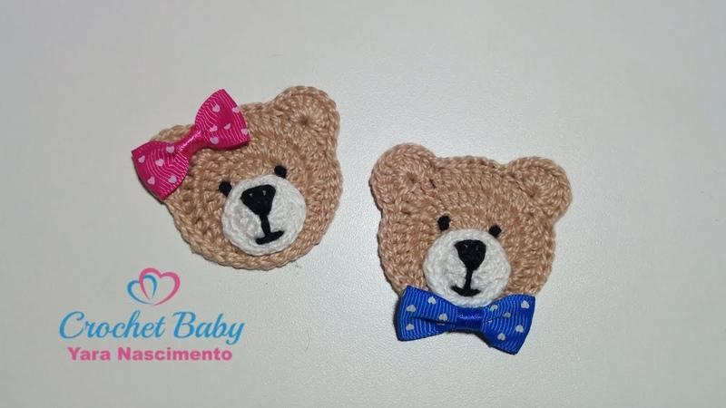 Ursinho de Crochê para aplique Crochet Baby Yara Nascimento