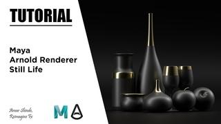 3D Still Life In Maya & Arnold Renderer - Tutorial