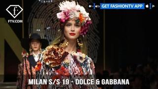 Milan Fashion Week Spring/Summer 2019 - Dolce & Gabbana | FashionTV | FTV
