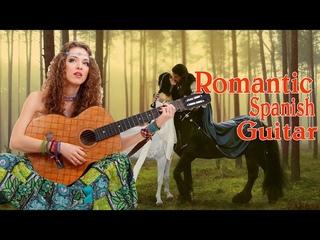 Romantic Spanish Guitar Music - Best Sensual Latin Music Hits - The Most Beautiful Relaxing Melody
