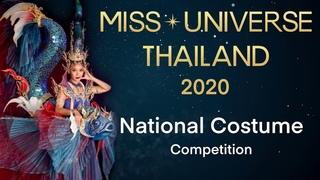 National Costume Competition | '' Miss Universe Thailand 2020 ''
