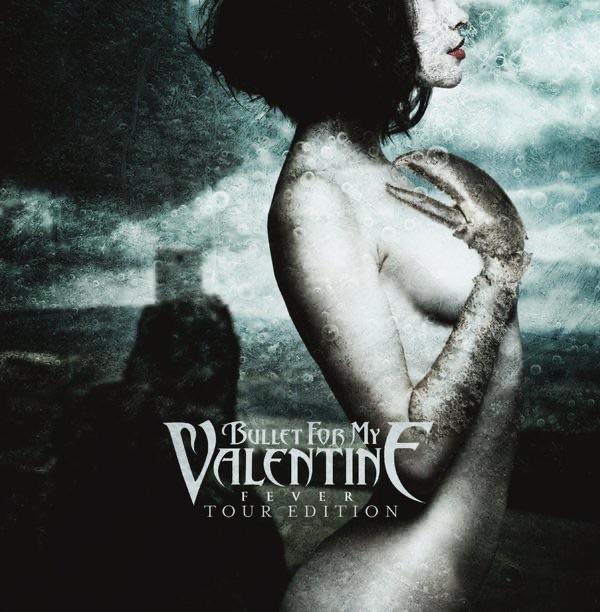 Bullet for My Valentine album Fever (Tour Edition)
