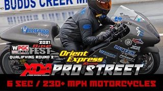 XDA Pro Street - Qualifying Round 2  - 6 Second | 230+ MPH | 650+ Horsepower Motorcycle Drag Racing