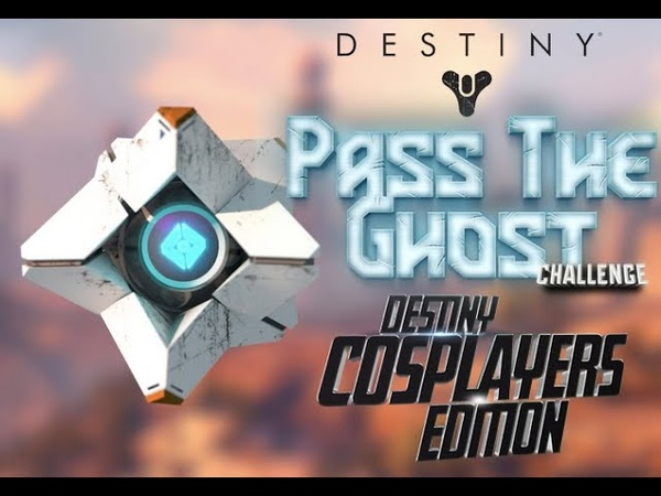Pass the Ghost - Destiny Cosplayers Edition