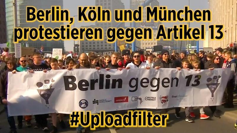 Berlin Köln und München gegen Artikel 13 saveyourinternet Nein zu Uploadfiltern
