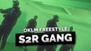 S2R GANG - OKLM Freestyle OKLM TV
