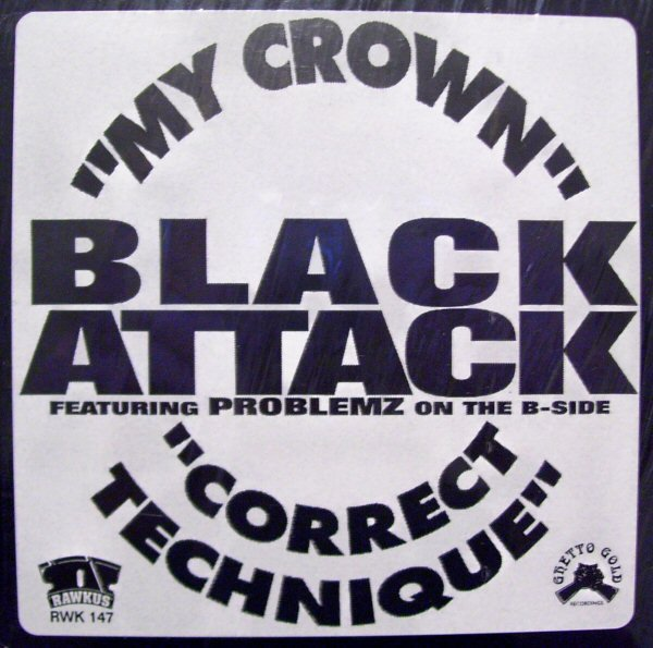 Black Attack album My Crown / Correct Technique