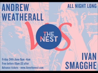 Andrew Weatherall & Ivan Smagghe Back 2 Back Live  Nest, London, England
