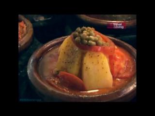 Необычная еда: Марокко (Путешествие, кулинария, 2007)