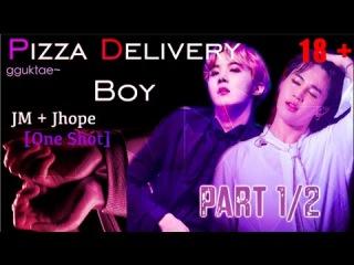 R18+ [JH+JM] Pizza Delivery Boy Part 1/2