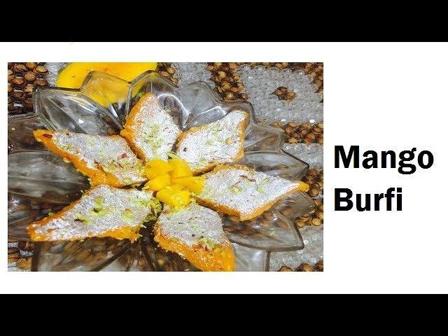 Mango burfi   Recipe   Aam ki burfi