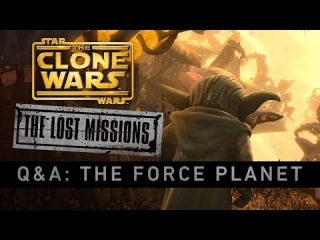 The Force Planet: The Clone Wars - The Lost Missions Q&A