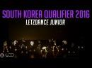 LETZDANCE JUNIOR | Youth Division | World of Dance South Korea Qualifier 2016 | WODKOR16