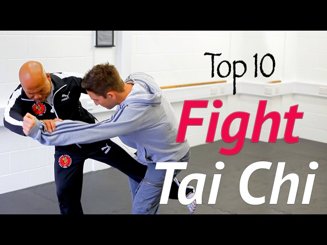 Top 10 Tai Chi fight moves in real combat awesome tai chi chuan