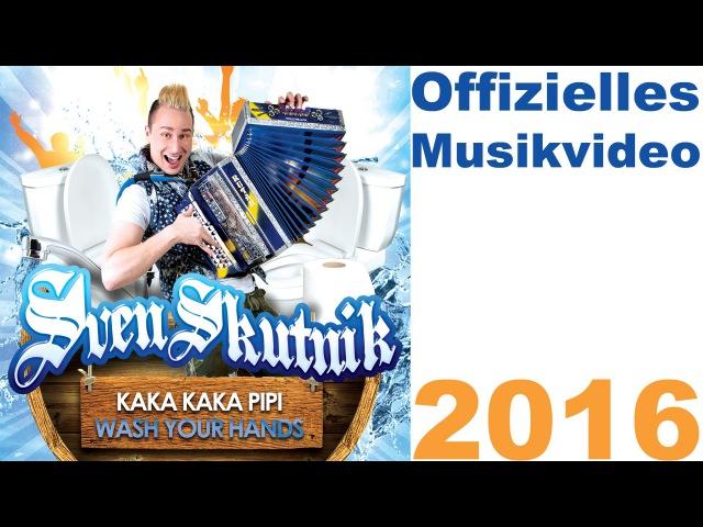 Kaka Kaka Pipi Wash Your Hands Sven Skutnik offizielles Musikvideo